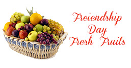 Friendship Day Fresh Fruits to Delhi