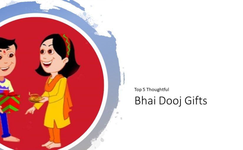 Top 5 Thoughtful Bhai Dooj Gifts To Delhi To Strengthen Your Bond Of Sibling Hood